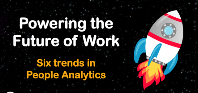 Featured Image for Powering the Future of Work: Six trends in People Analytics