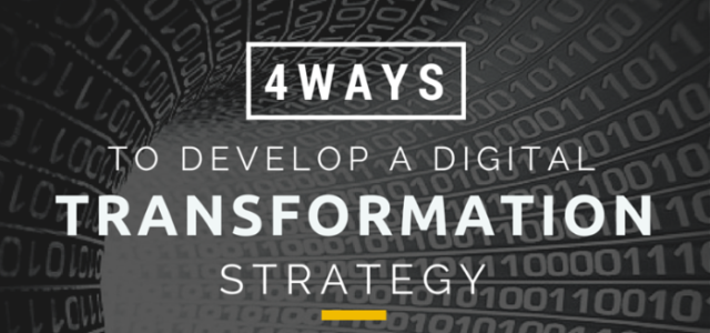 Search Result Image for 'Discover 4 Ways To Develop a Digital Transformation Strategy'