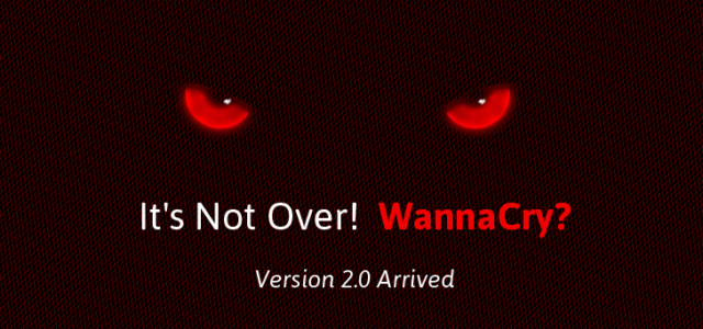 Featured Image for WannaCry Kill-Switch(ed)? It's Not Over! WannaCry 2.0 Ransomware Arrives