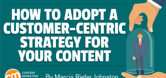 Search Result Image for 'How to Adopt a Customer-Centric Strategy for Your Content'