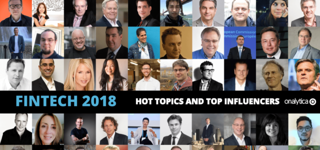 Onalytica FinTech 2018: Hot Topics and Top Influencers