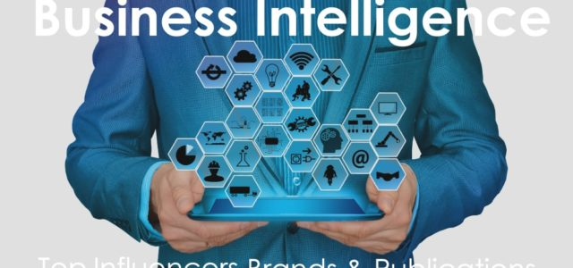 Business Intelligence - Top Influencers, Brands and Publications