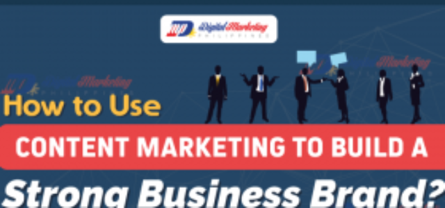 Featured Image for How to Use Content Marketing to Build a Strong Business Brand? (Infographic)