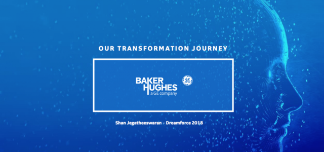 Featured Image for How BHGE Achieves Transformation at Scale | Salesforce CRM Integration with Enterprise Business Applications | Skuid