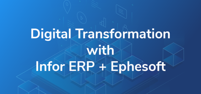 Featured Image for Digital Transformation with Infor ERP and Ephesoft | Ephesoft