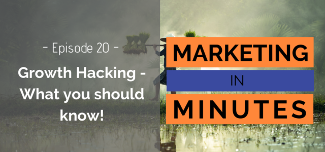 Featured Image for Growth Hacking – What you need to know – Podcast Episode