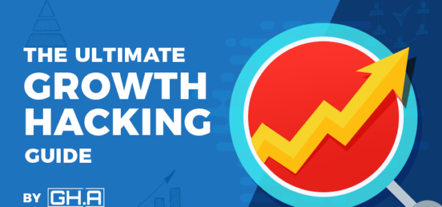 Featured Image for The Ultimate Step-by-Step Growth Hacking Guide – GH.Agency