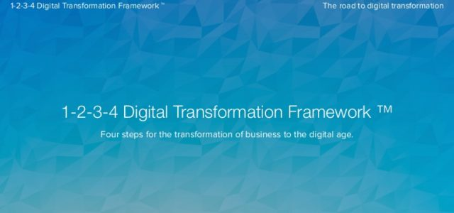 Featured Image for 1234 Digital Transformation Framework 2018