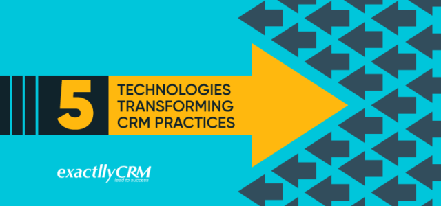 Featured Image for 5 Technologies Transforming CRM Practices