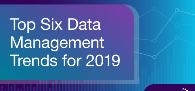 Featured Image for Top Six Data Management Trends for 2019