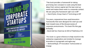 Executive Summary of Scaling-up Corporate Startups: Turn innovation concepts into business impact by Frank Mattes Innovation