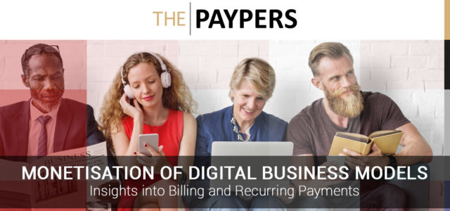 Featured Image for The Paypers | Monetisation of Digital Business Models Insights into Billing and Recurring Payments