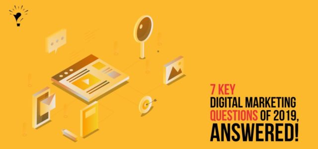 Featured Image for Digital Marketing Agency: 7 questions every brand owner wants to ask in 2019