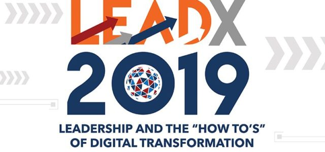 Featured Image for LEADX 2019: Leadership And The How To's Of Digital Transformation