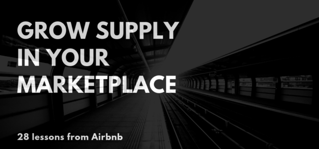 Search Result Image for '28 ways to grow supply in a marketplace — by Lenny Rachitsky, ex-Airbnb'