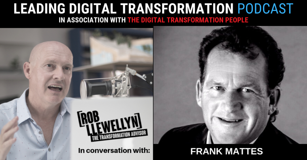 FRANK MATTES Leading Digital Transformation Podcast