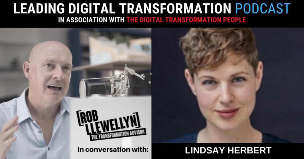 LINDSAY HERBERT Leading Digital Transformation Podcast
