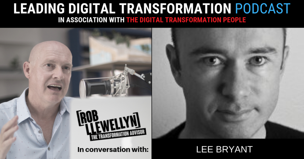 Lee Bryant Leading Digital Transformation Podcast