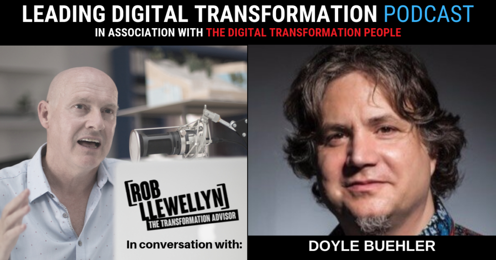 DOYLE BUHLER Leading Digital Transformation Podcast
