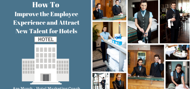 Featured Image for How To Improve the Employee Experience and Attract New Talent for Hotels