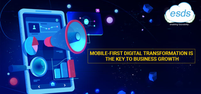 Featured Image for Why Should You Focus on Mobile-First Digital Transformation
