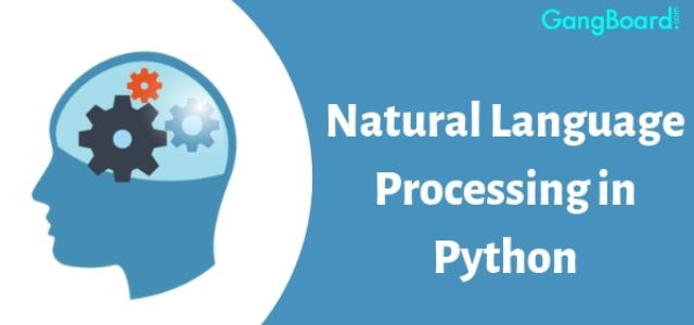 Featured Image for Natural Language Processing (NLP) in Python | GangBoard