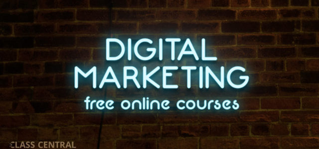 Featured Image for 50+ Free Digital Marketing Courses to Upgrade your SEO, Content Marketing & Analytics Skills — Class Central