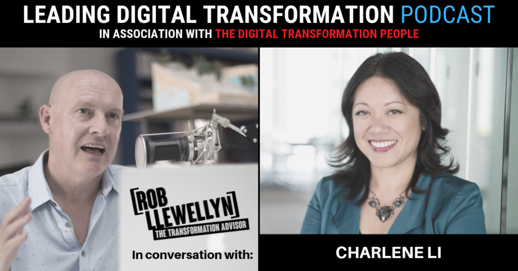 Charlene Li Leading Digital Transformation podcast