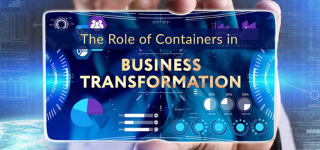 Featured Image for The Role of Containers in Business Transformation – DevOps.com