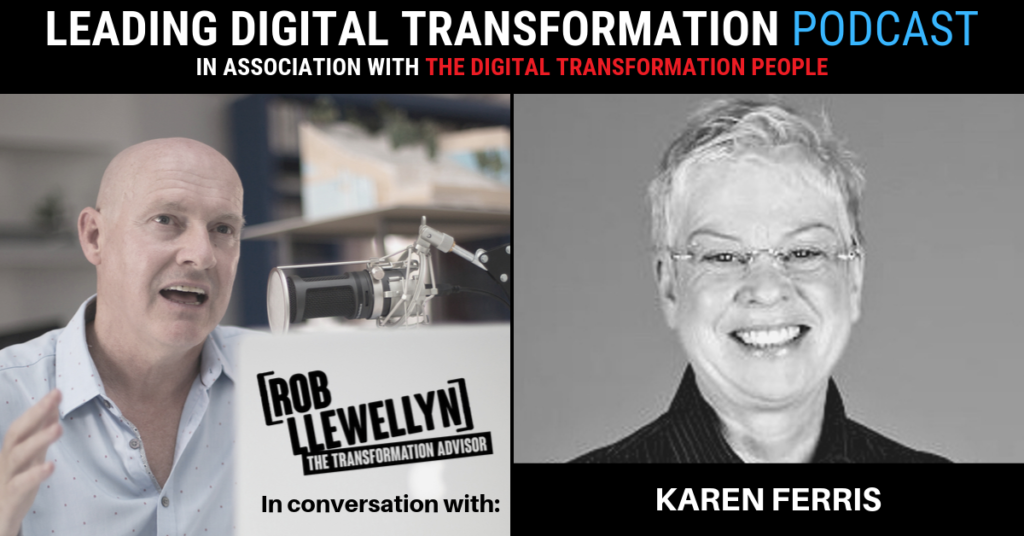 Karen Ferris Leading Digital Transformation Podcast
