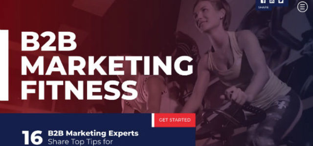 Featured Image for B2B Marketing Fitness: 16 B2B Experts Share Top Tips for Optimized Performance #mpb2b