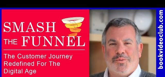 Featured Image for SMASH THE FUNNEL The Customer Journey Redefined for The Digital Age