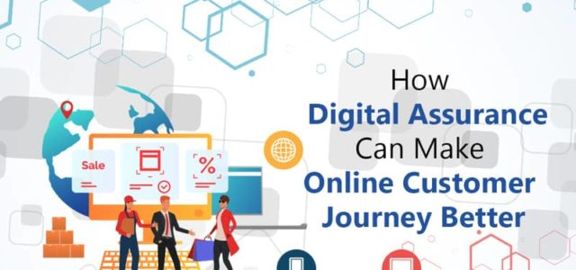Featured Image for How Digital Assurance Can Make Online Customer Journey Better