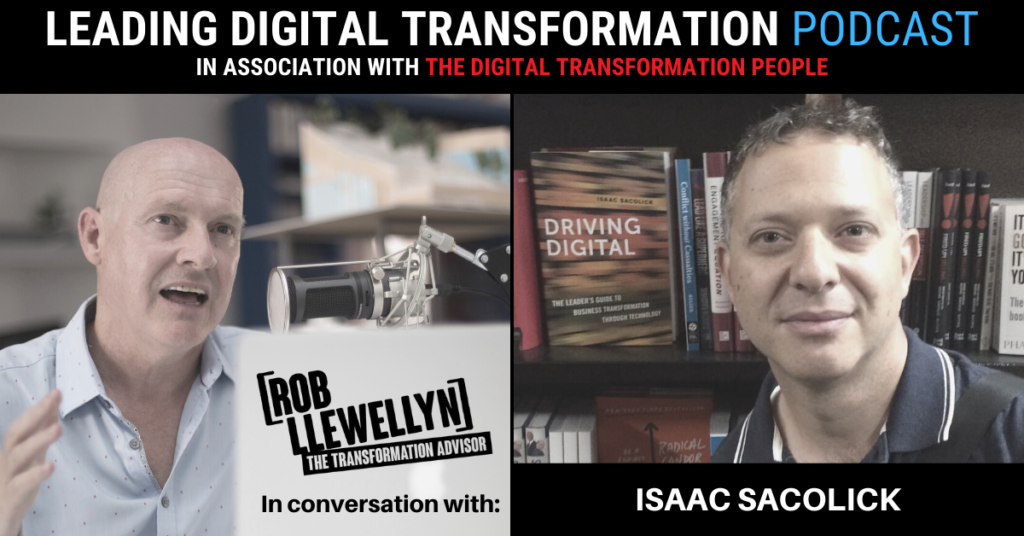 Driving Digital Transformation from the bottom up: An interview with Isaac Sacolick