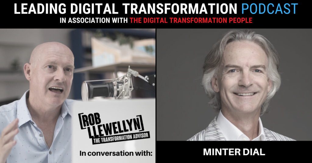 Minter Dial Leading Digital Transformation Podcast