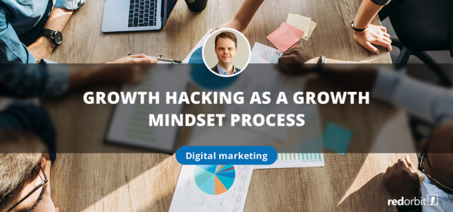 Featured Image for Growth Hacking as a Growth Mindset Process