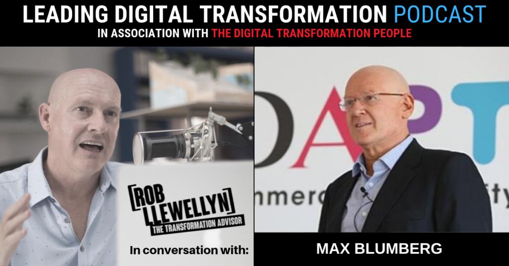 Max Blumberg Leading Digital Transformation Podcast