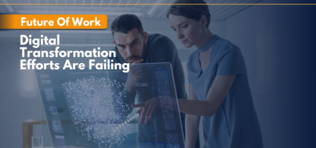 Search Result Image for 'Future Of Work: 70% Of Digital Transformation Efforts Are Failing – Here's Why | AllWork.Space'