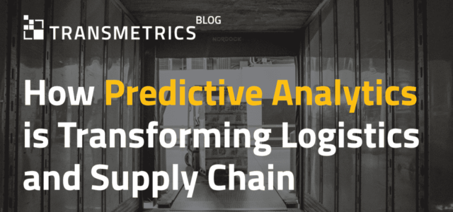 Featured Image for How Predictive Analytics is Transforming Logistics and Supply Chain
