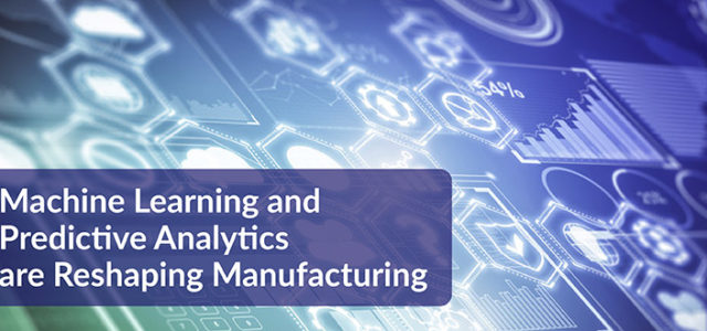 Featured Image for Machine Learning and Predictive Analytics Are Reshaping Manufacturing – DevOps.com
