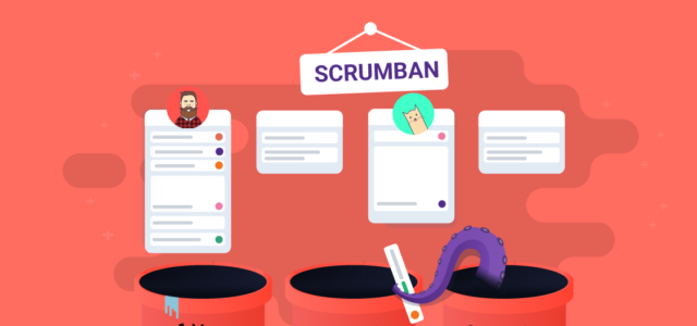 Featured Image for Scrumban: What is Scrumban? [The Agile Development Guide In 2019]