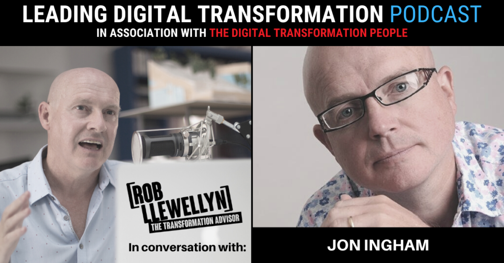 DIGITAL TRANSFORMATION PEOPLE PODCAST JON INGHAM
